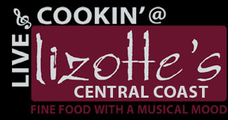 Live n Cookin' @ Lizotte's Restaurant Dinner Show Venue Central Coast